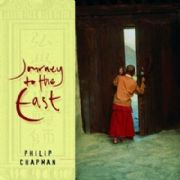 Journey to the East - Philip Chapman